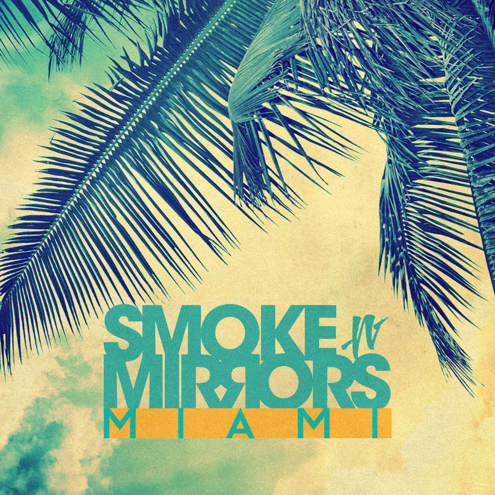 Various Artists - Smoke N' Mirrors Miami