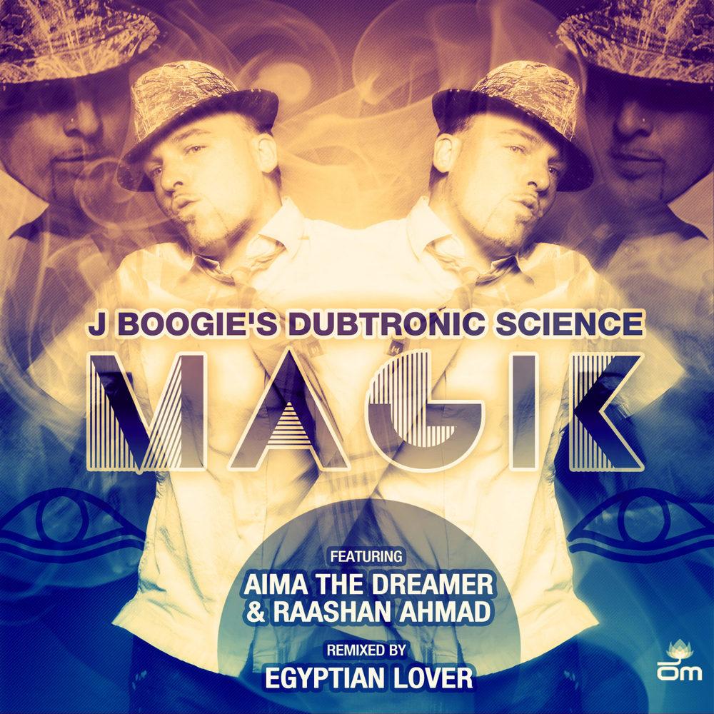 J Boogie's Dubtronic Science - Magik