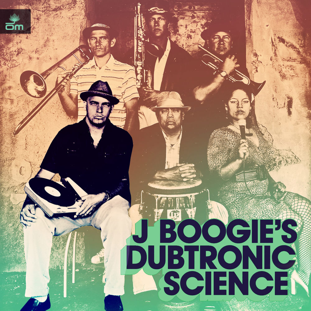 J Boogie's Dubtronic Science - Undercover