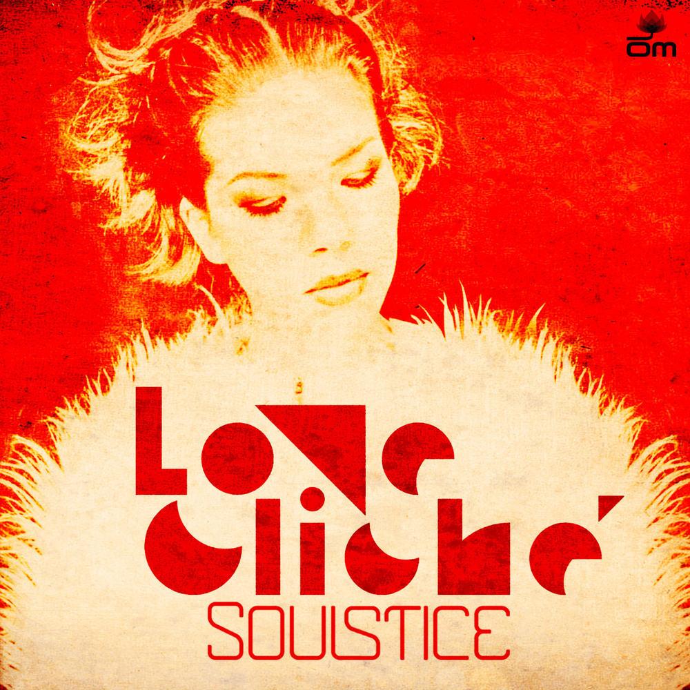Soulstice - Love Cliché