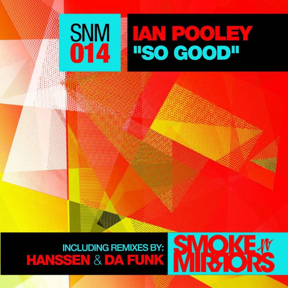 Ian Pooley - So Good