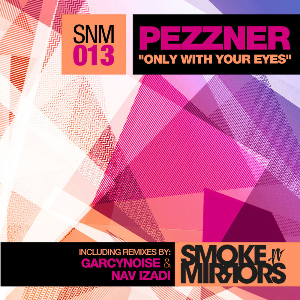 Pezzner - Only With Your Eyes