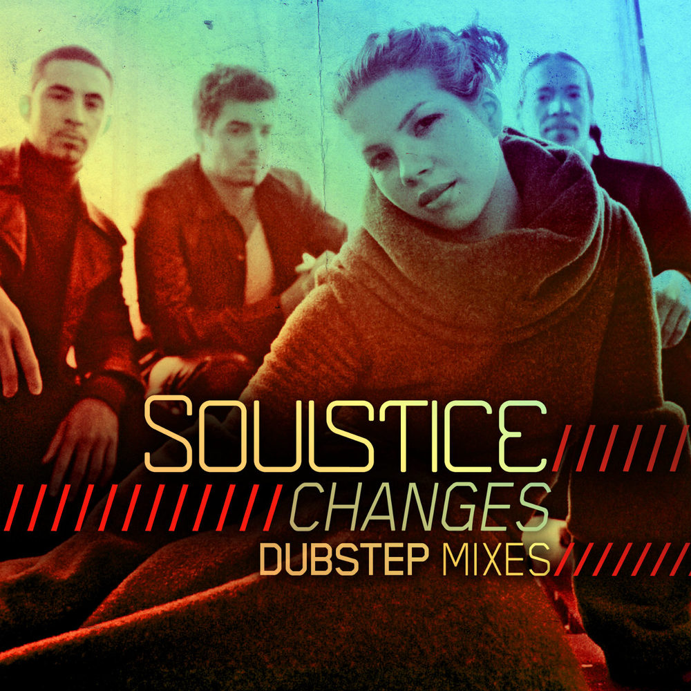Soulstice - Changes (Dubstep Mixes)