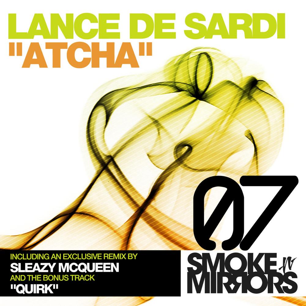 Lance DeSardi - Atcha EP