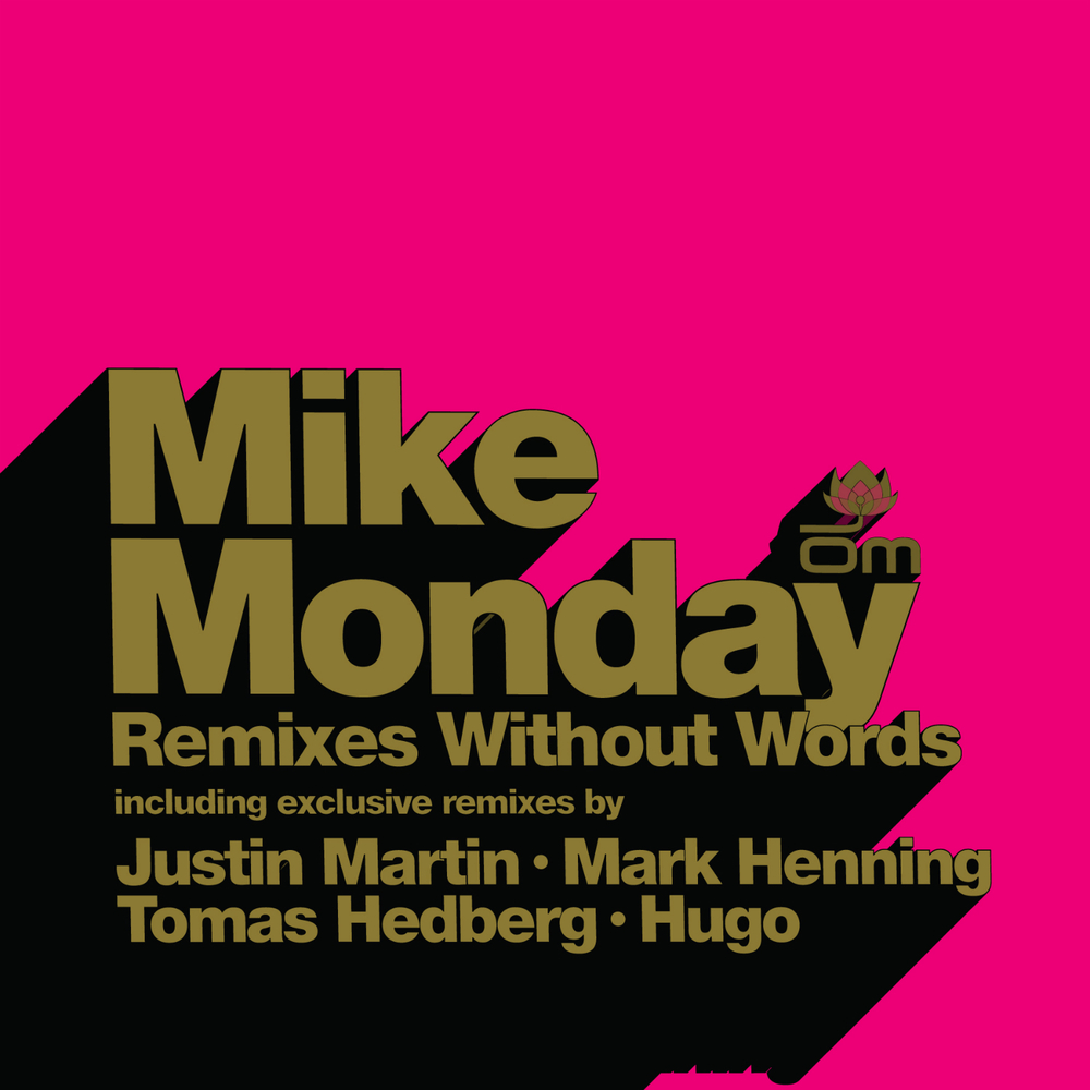 Mike Monday - Remixes Without Words