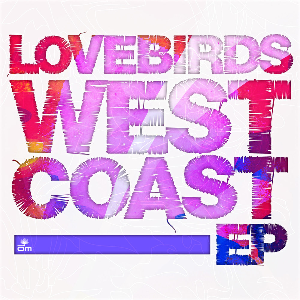 Lovebirds - West Coast EP
