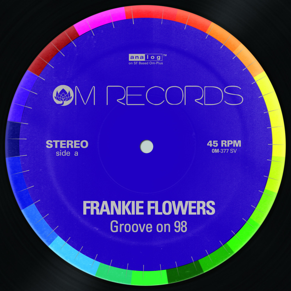 Frankie Flowerz - Groove on 98 EP