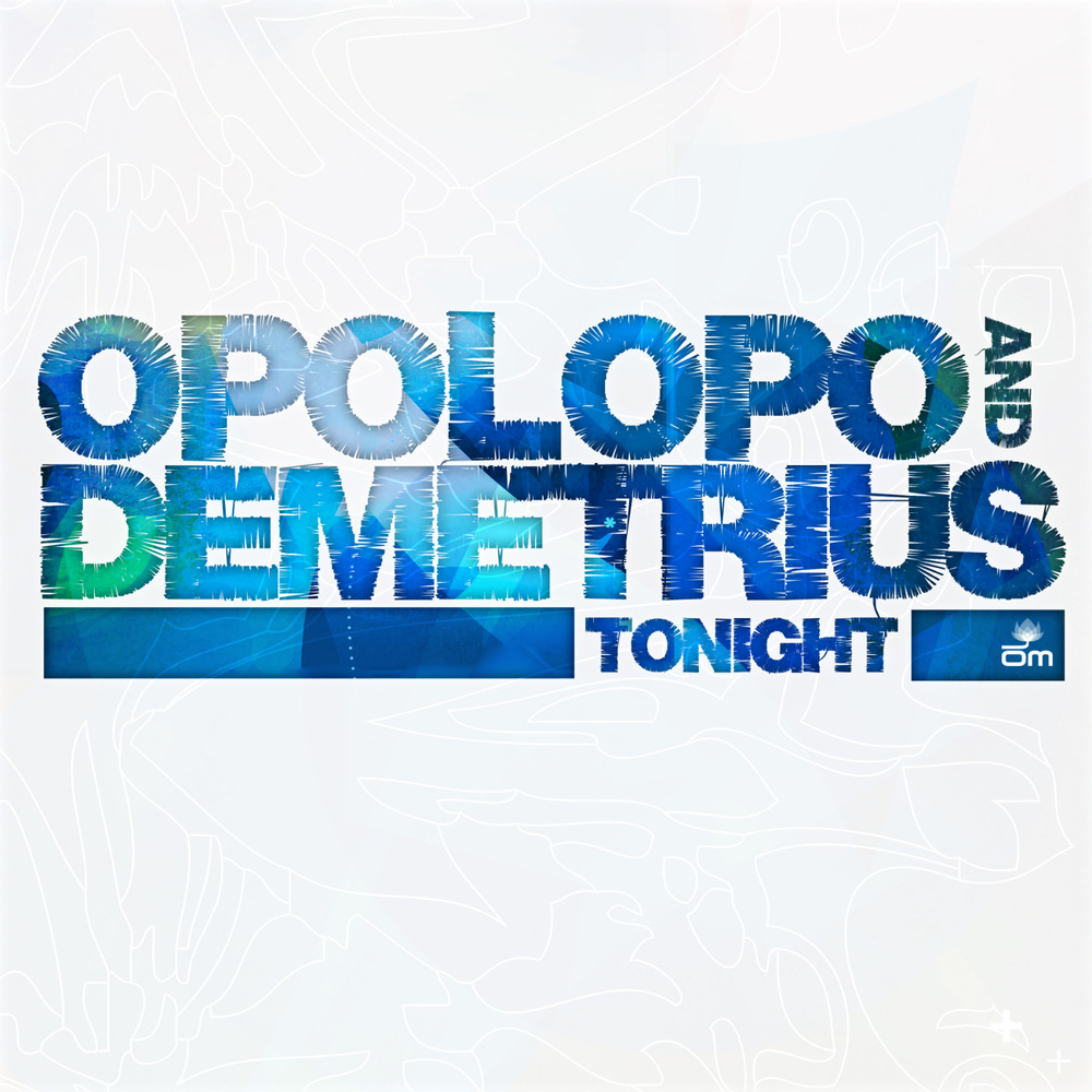 Opolopo & Demetrius - Tonight