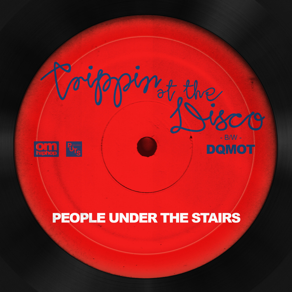 People Under The Stairs - Trippin' at the Disco