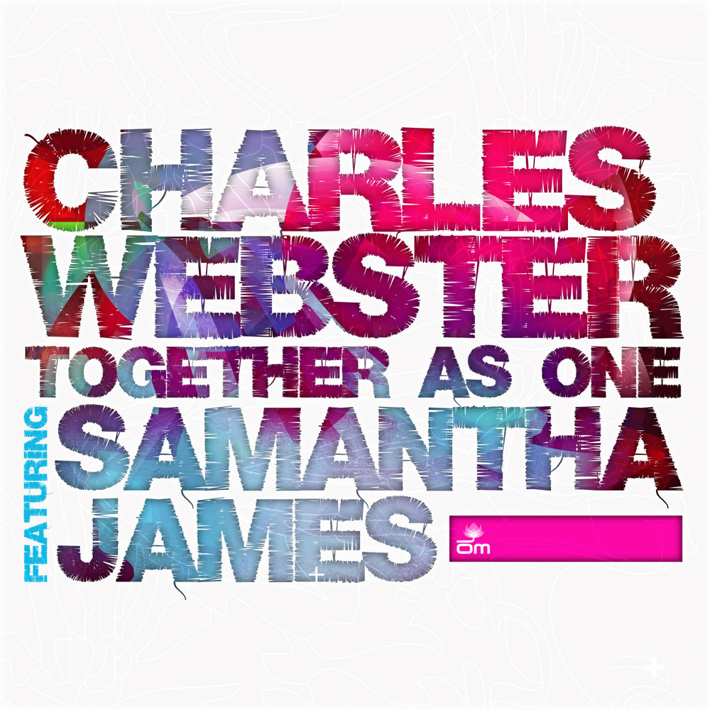 Samantha James & Charles Webster - Together As One