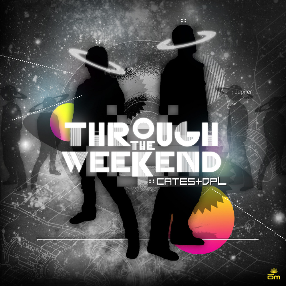 Cates & DPL - Through the Weekend