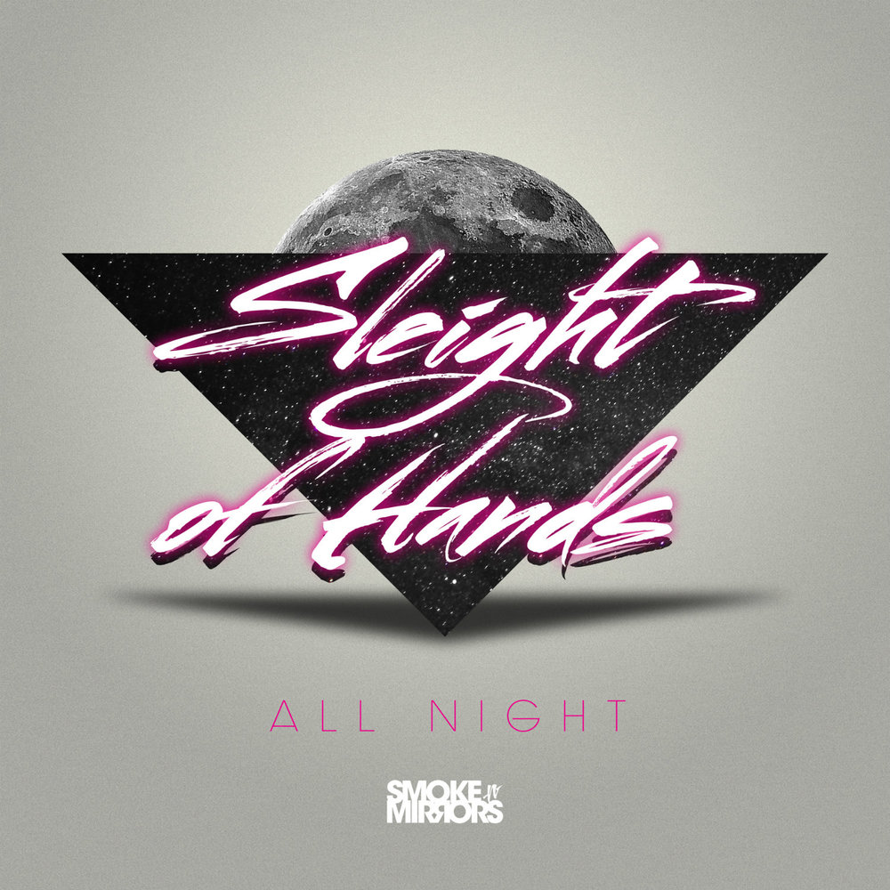 Sleight of Hands - All Night
