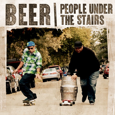 People Under the Stairs - Beer