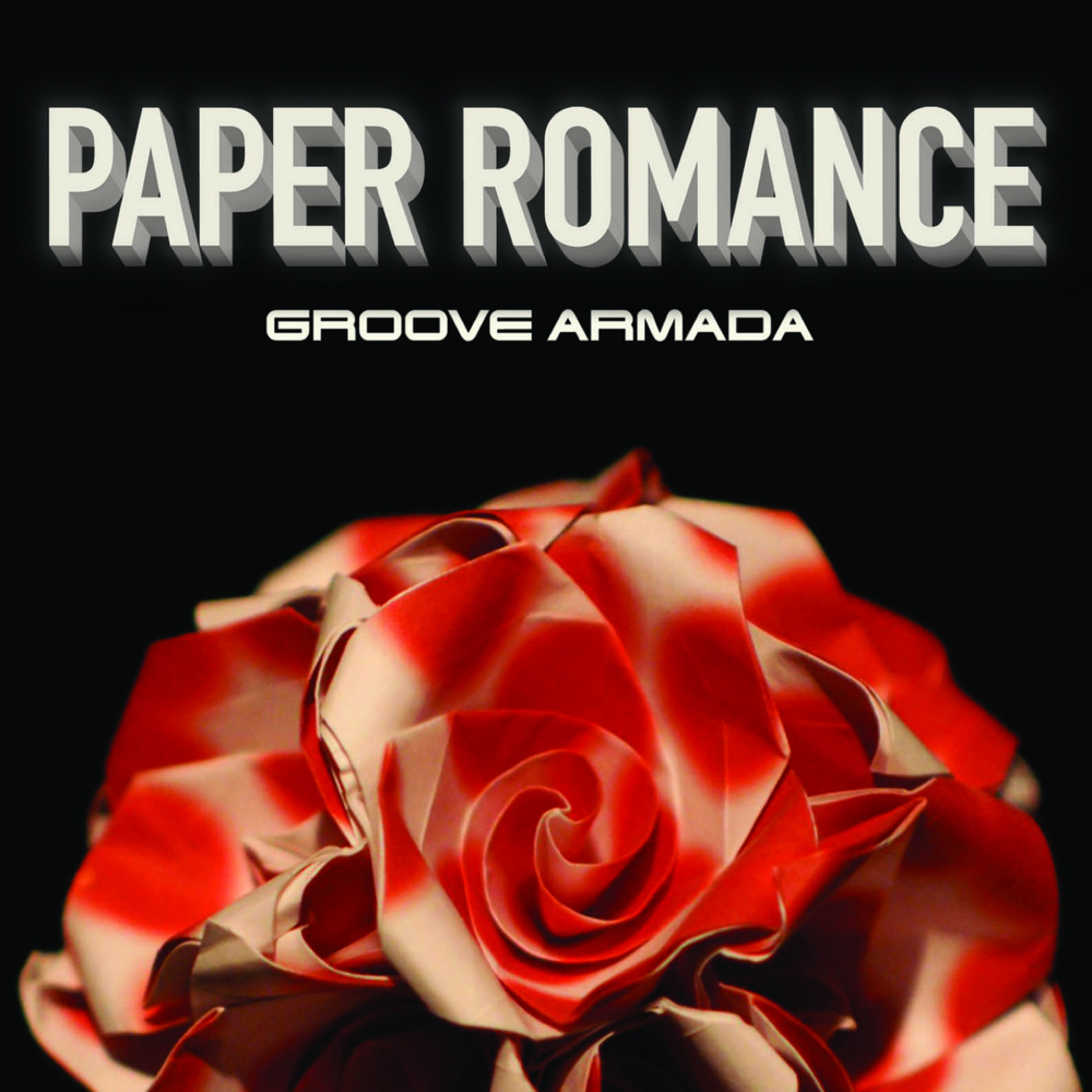 Groove Armada - Paper Romance (Single)