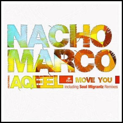 Nacho Marco - Move You
