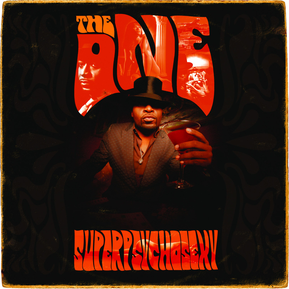 The One - SuperPsychoSexy