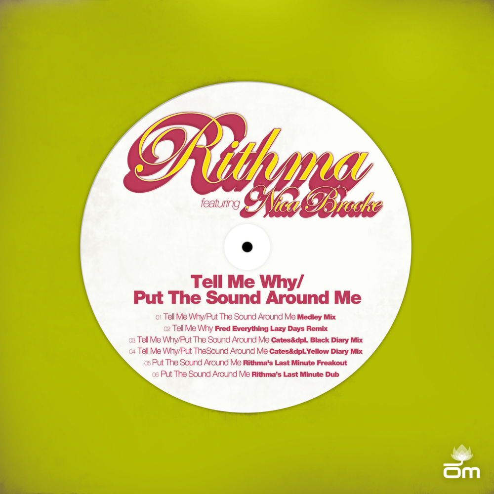 Rithma - Tell Me Why/Put the Sound Around Me