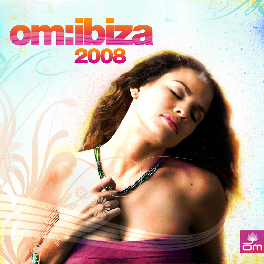 Various Artists - Om: Ibiza 2008