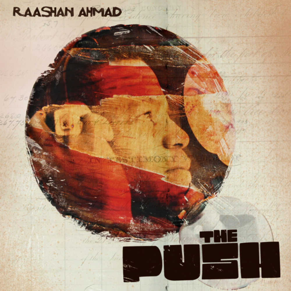 Raashan Ahmad - The Push