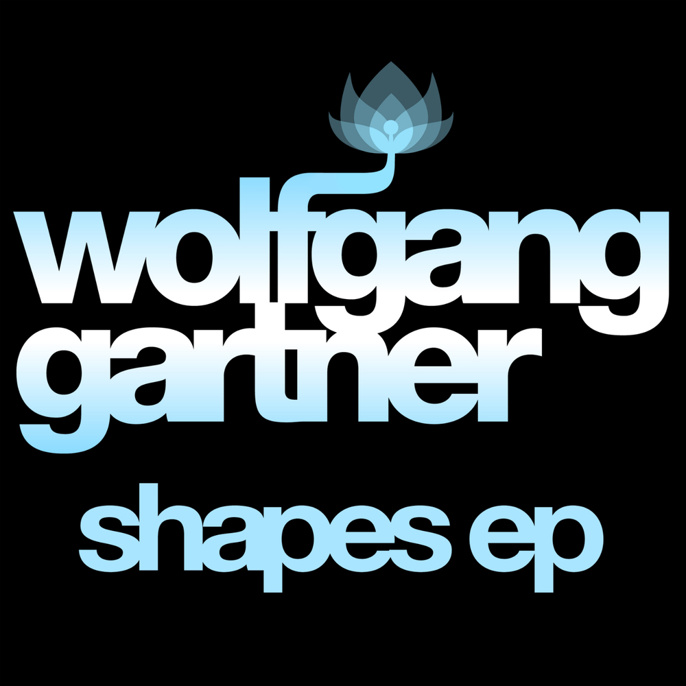 Wolfgang Gartner - Shapes EP