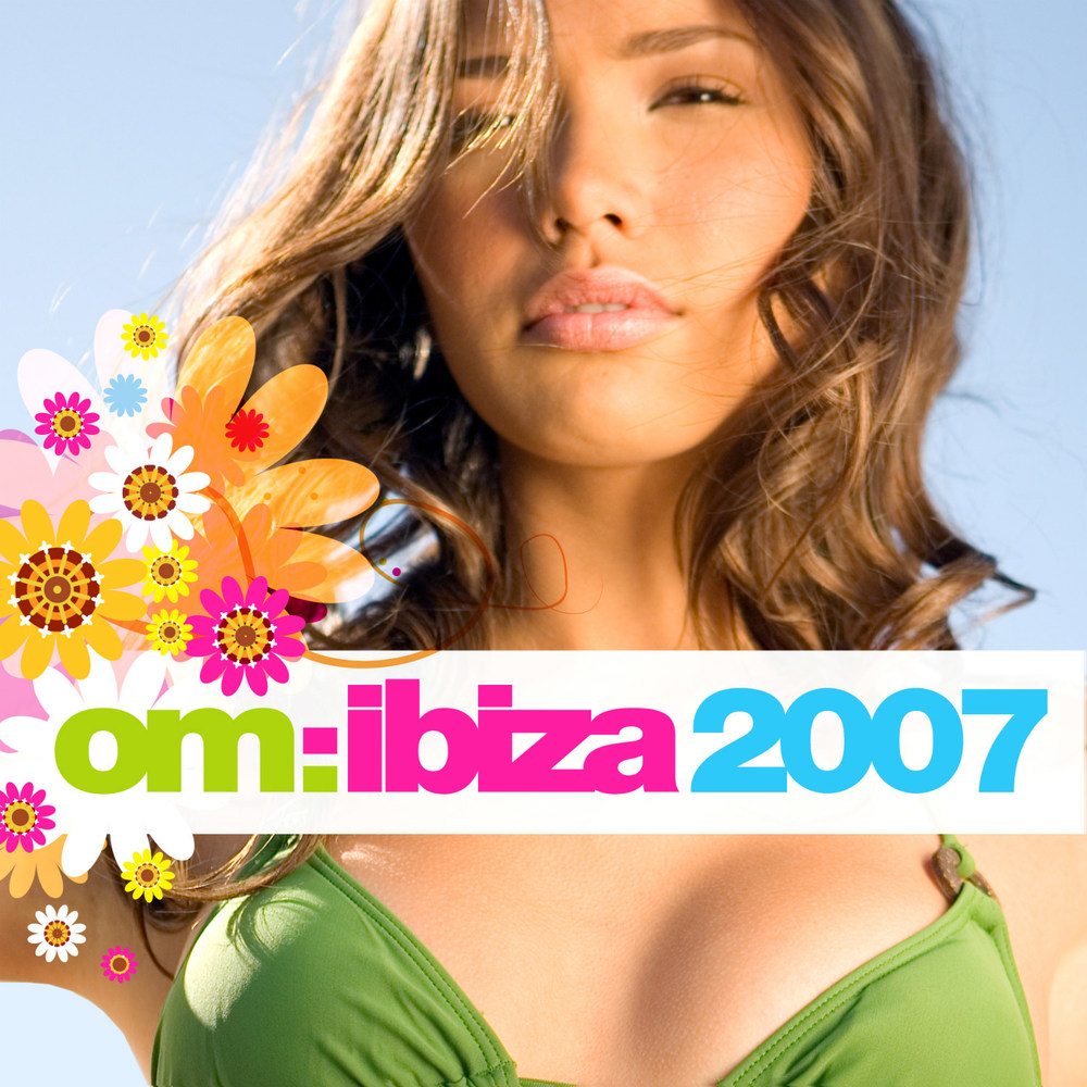 Various Artists - Om: Ibiza 2007