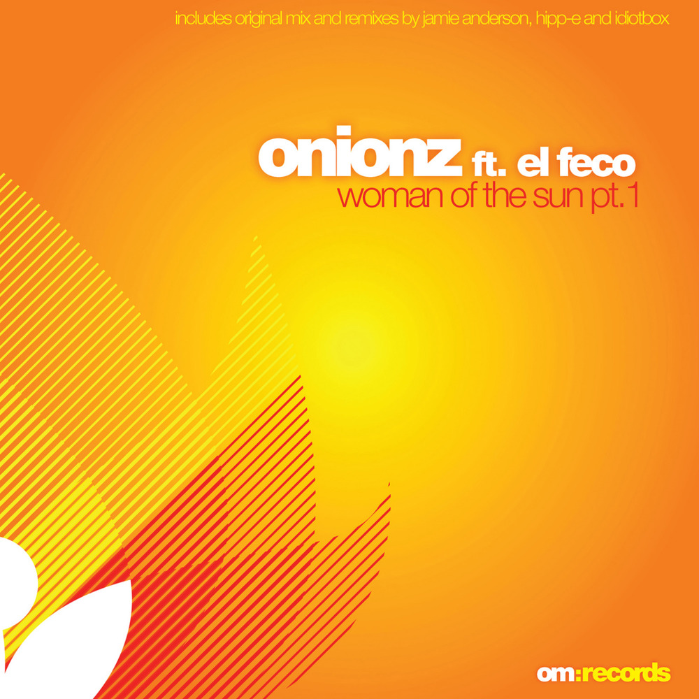 Onionz - Woman of the Sun Pt. 1