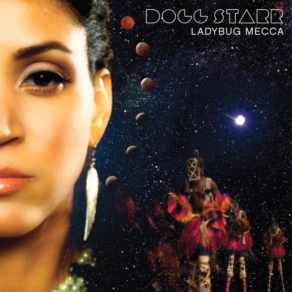 Ladybug Mecca - Dogg Starr
