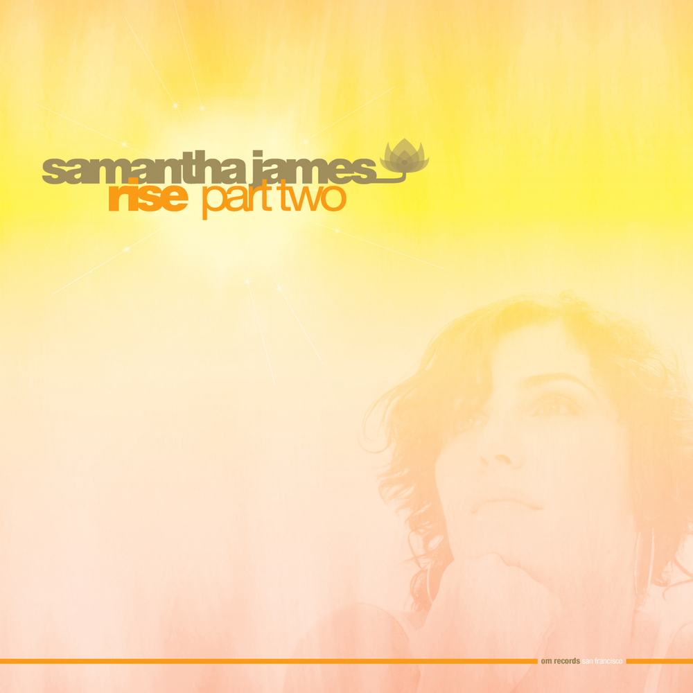 Samantha James - Rise Pt. 2