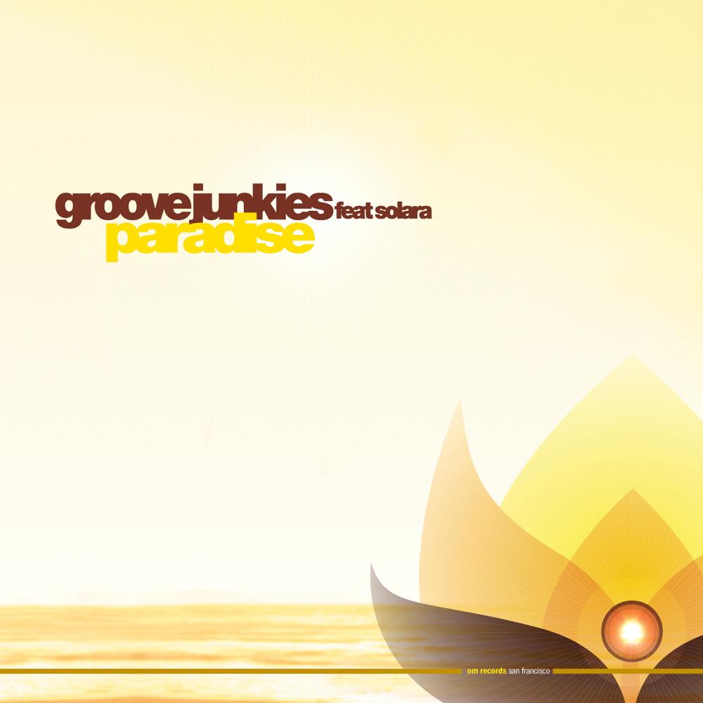 Groove Junkies - Paradise