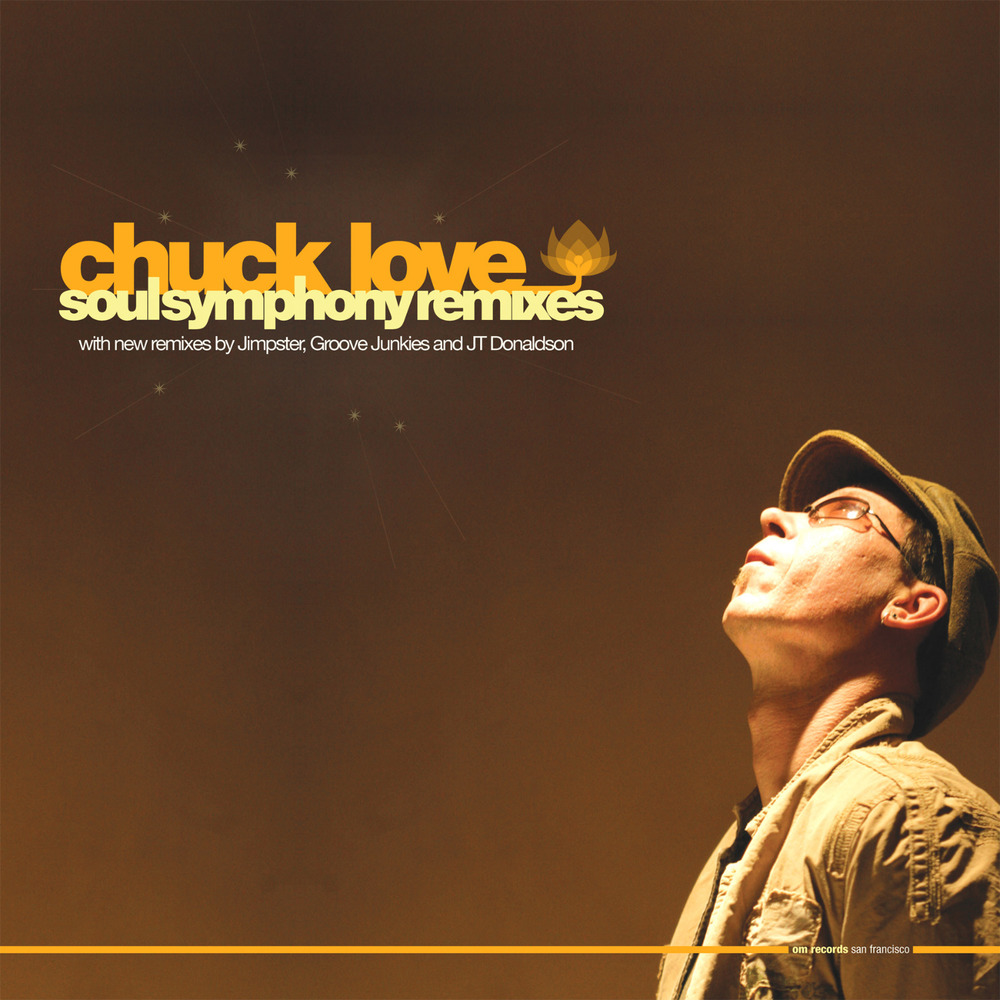 Chuck Love - Soul Symphony Remixes