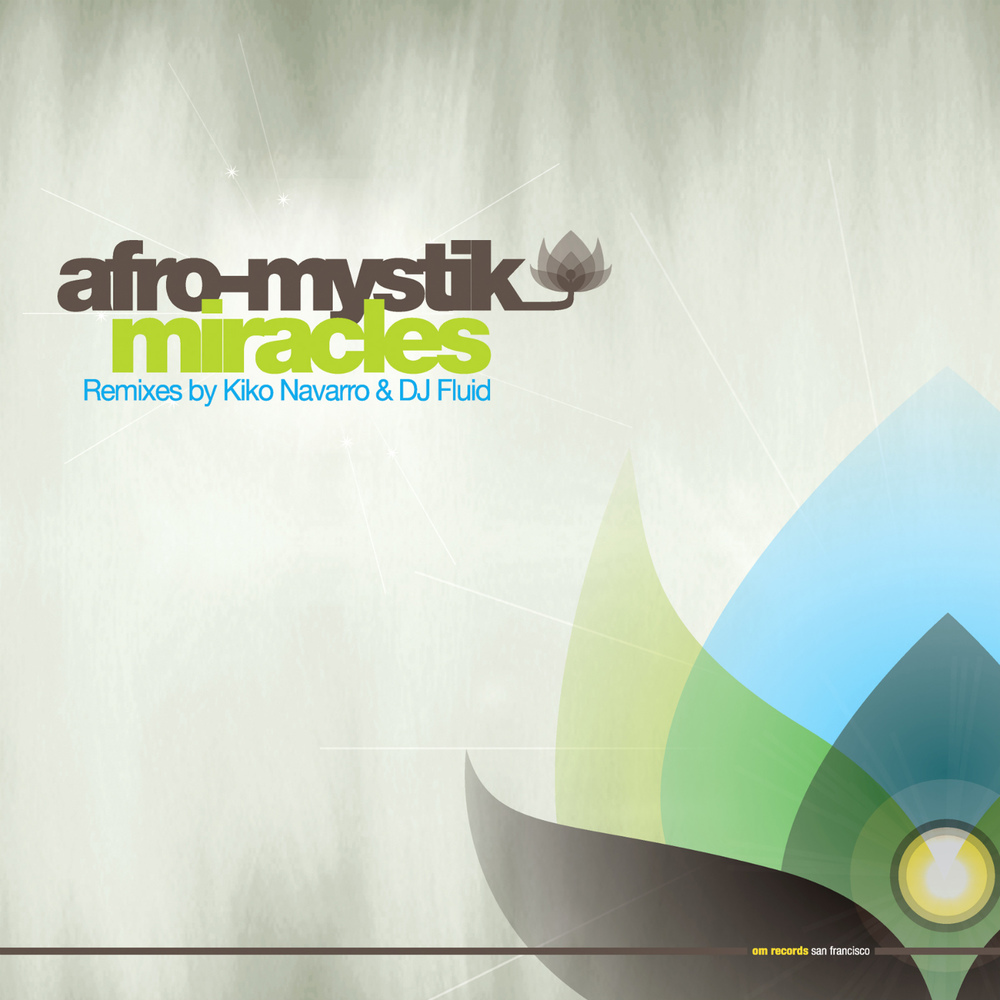 Afro-Mystik - Miracles