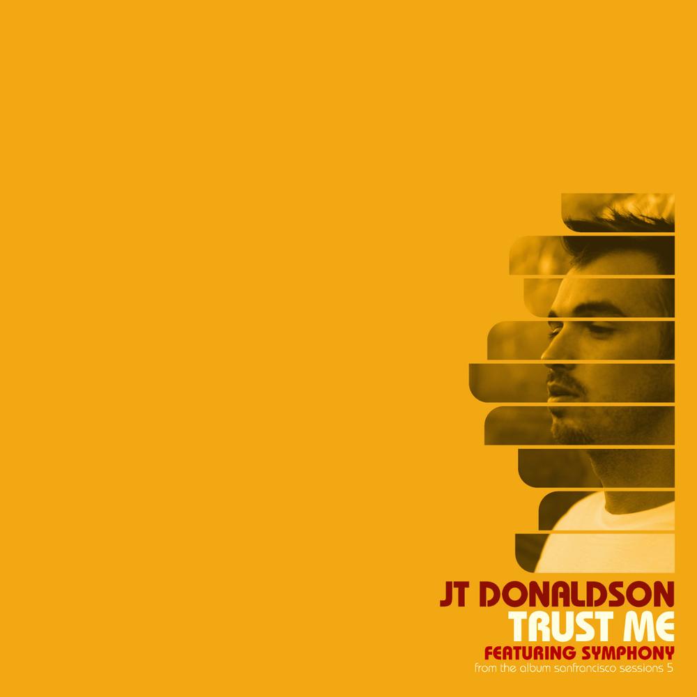 JT Donaldson - Trust Me