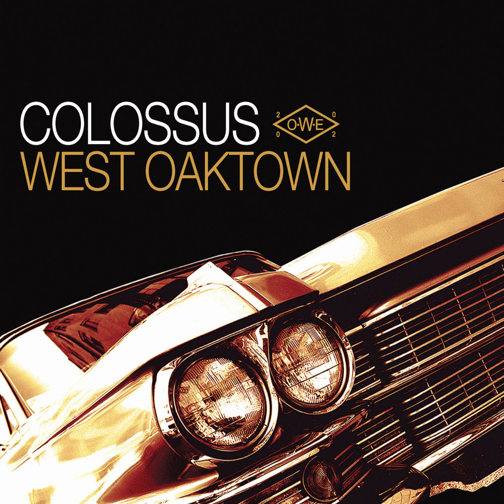 Colossus - West Oaktown