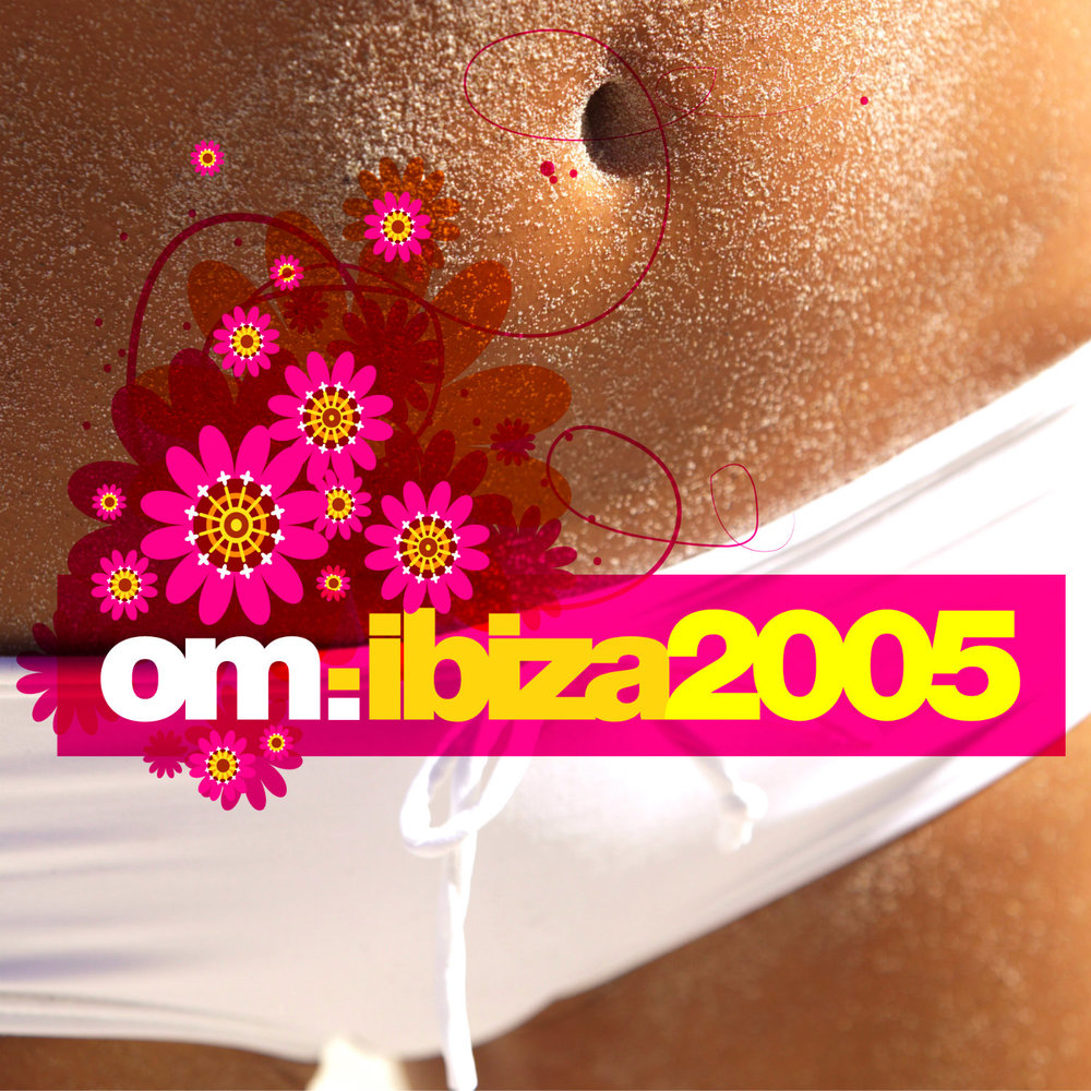 Various Artists - Om: Ibiza 2005