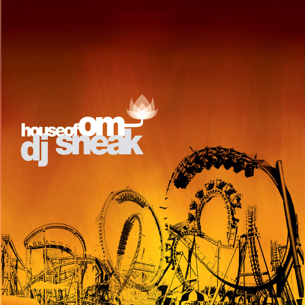 Various Artists - House of Om: DJ Sneak