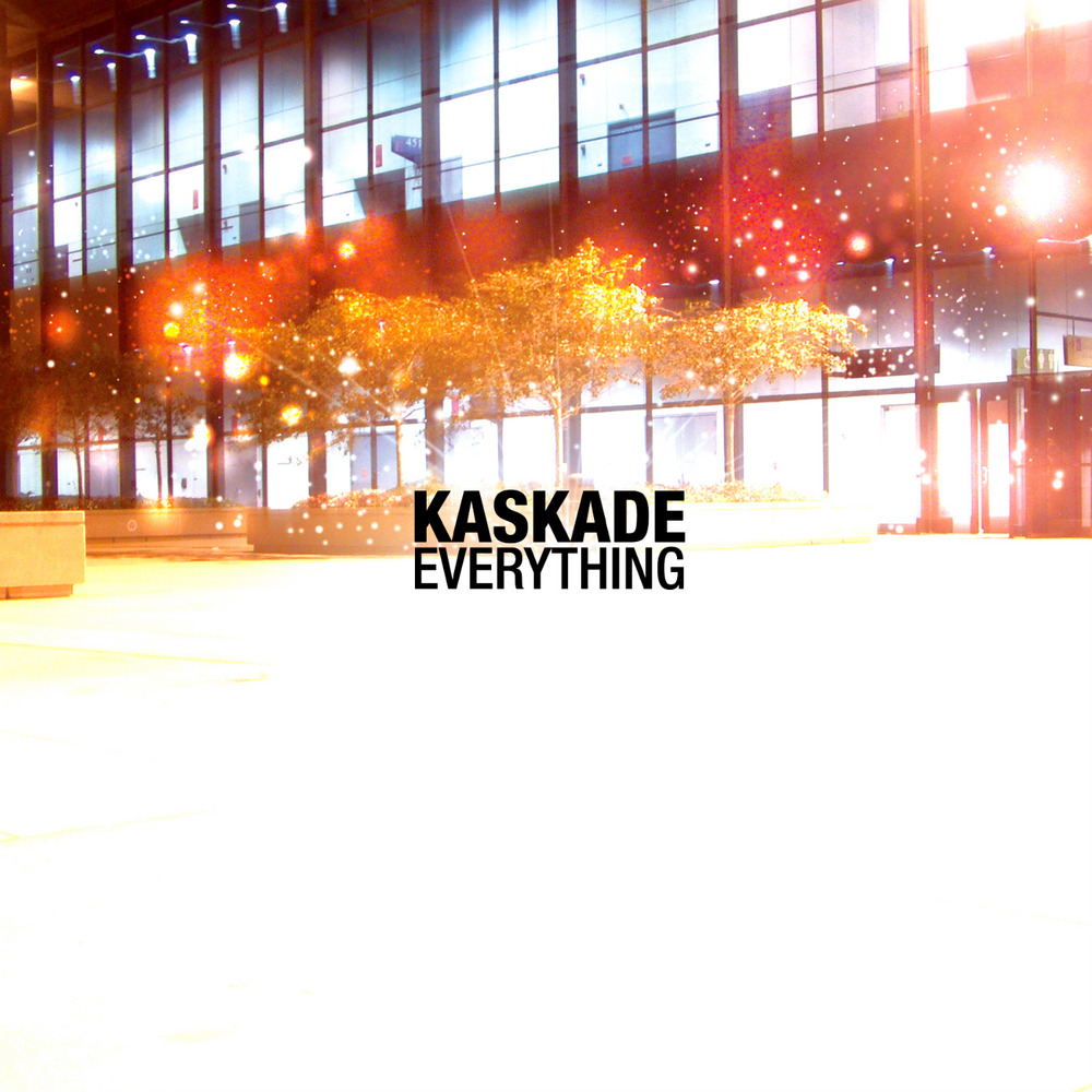 Kaskade - Everything