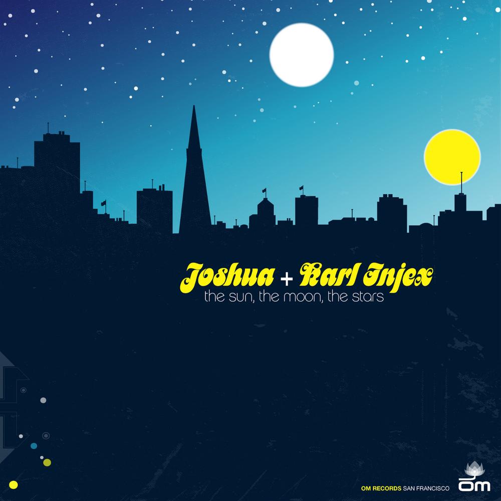 Joshua & Karl Injex - The Sun, The Moon, The Stars