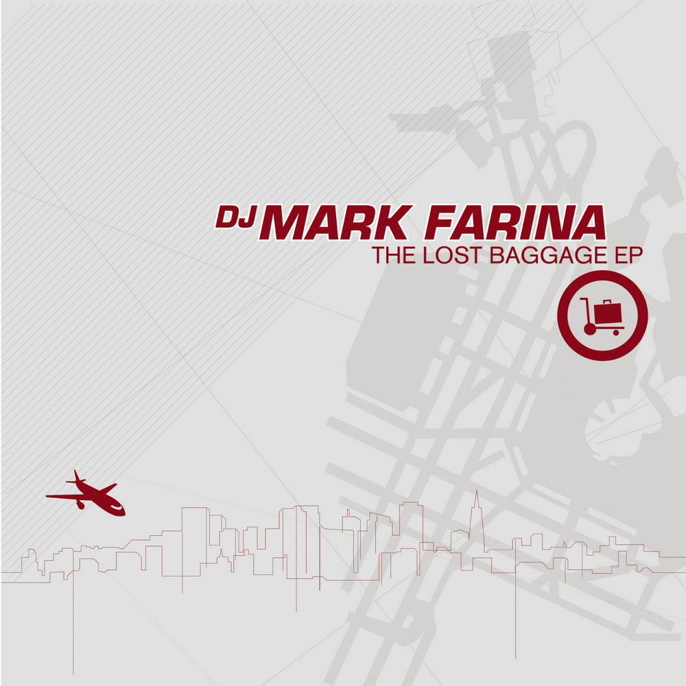 Mark Farina - Lost Baggage EP