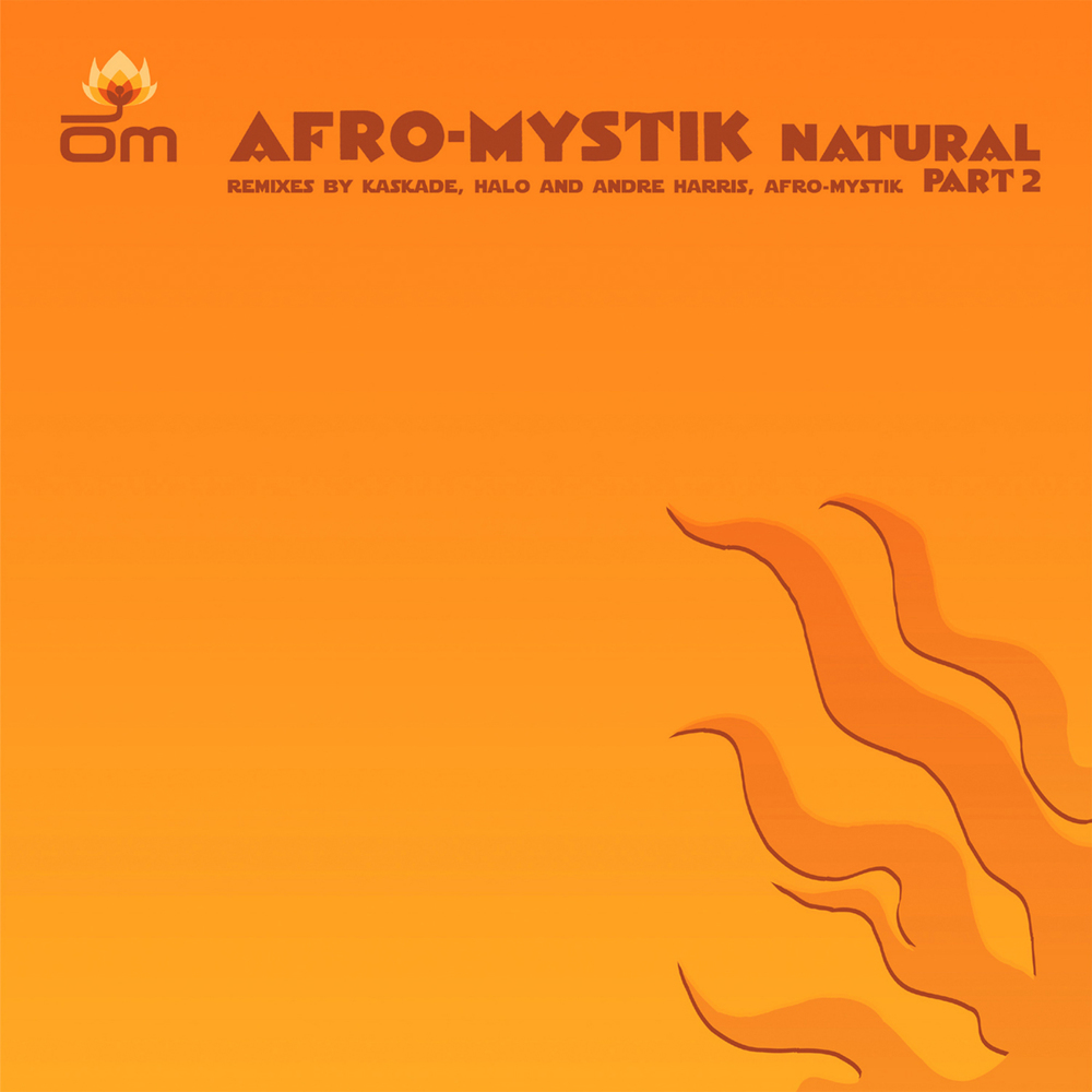 Afro-Mystik - Natural Remixes