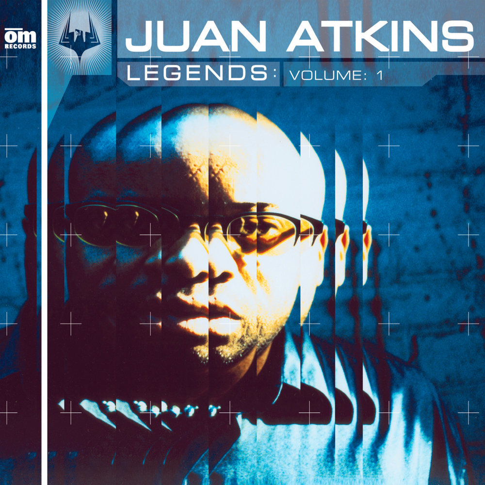 Juan Atkins - Legends Vol. 1