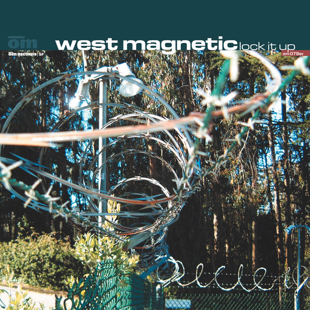 West Magnetic - Lock It Up