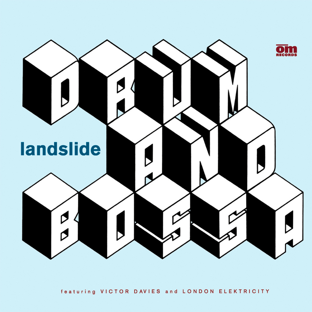 Landslide - Drum & Bossa