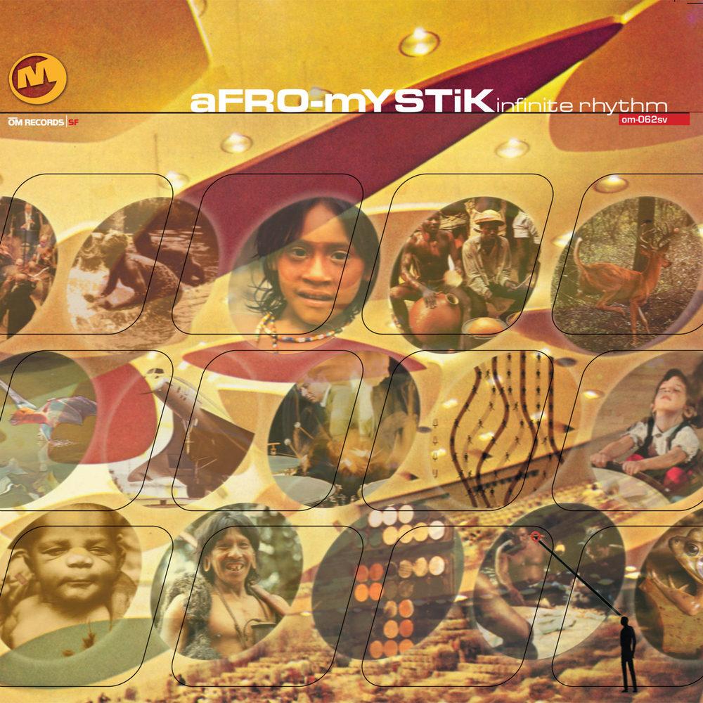 Afro-Mystik - Infinte Rhythm