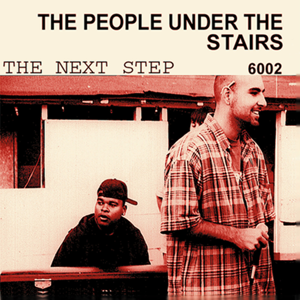 The People Under The Stairs - The Next Step