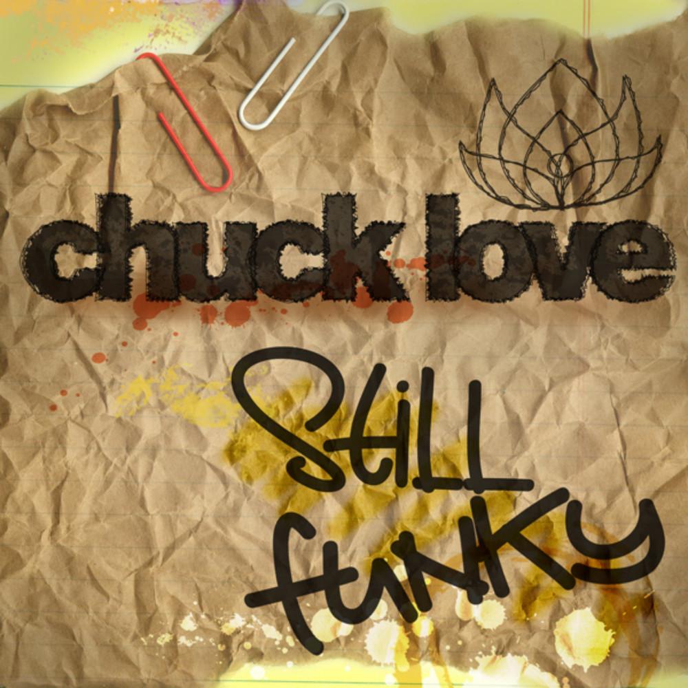 Chuck Love - Still Funky EP