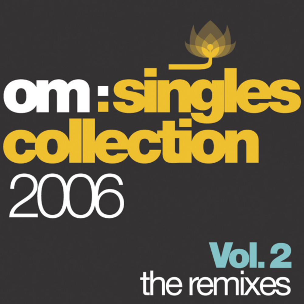 Various Artists - Om Singles Collection 2006 Vol. 2