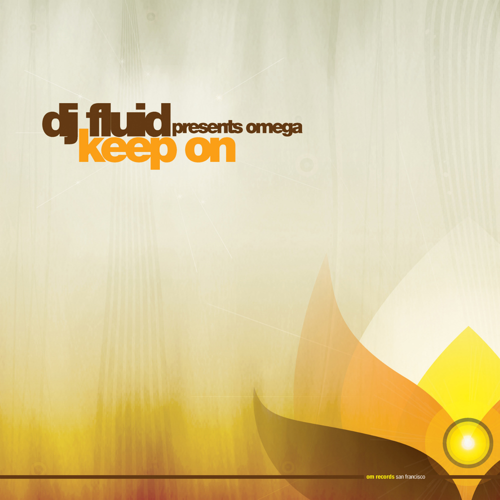 DJ Fluid Presents Omega - Keep On