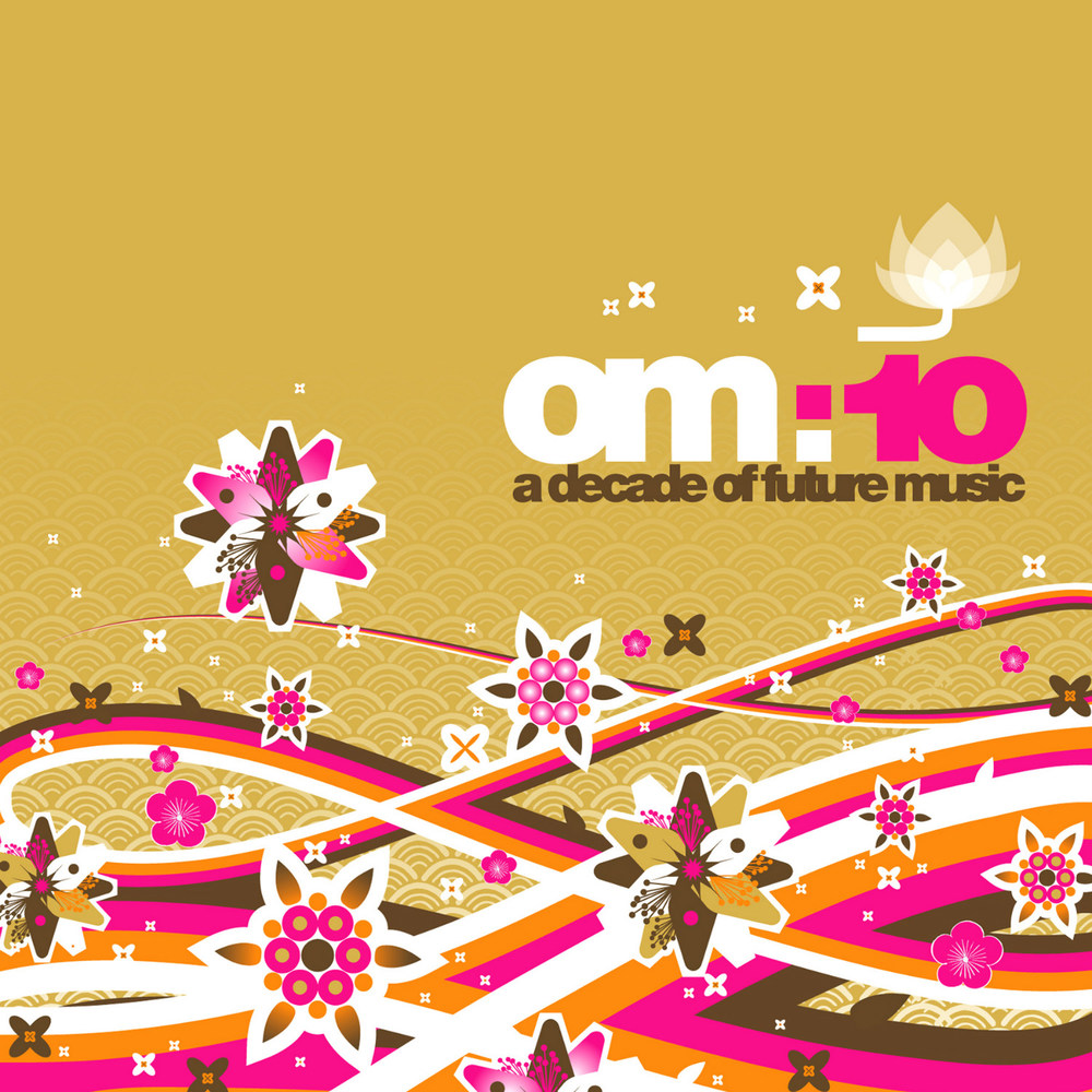 Various Artists - Om 10:  A Decade Of Future Music