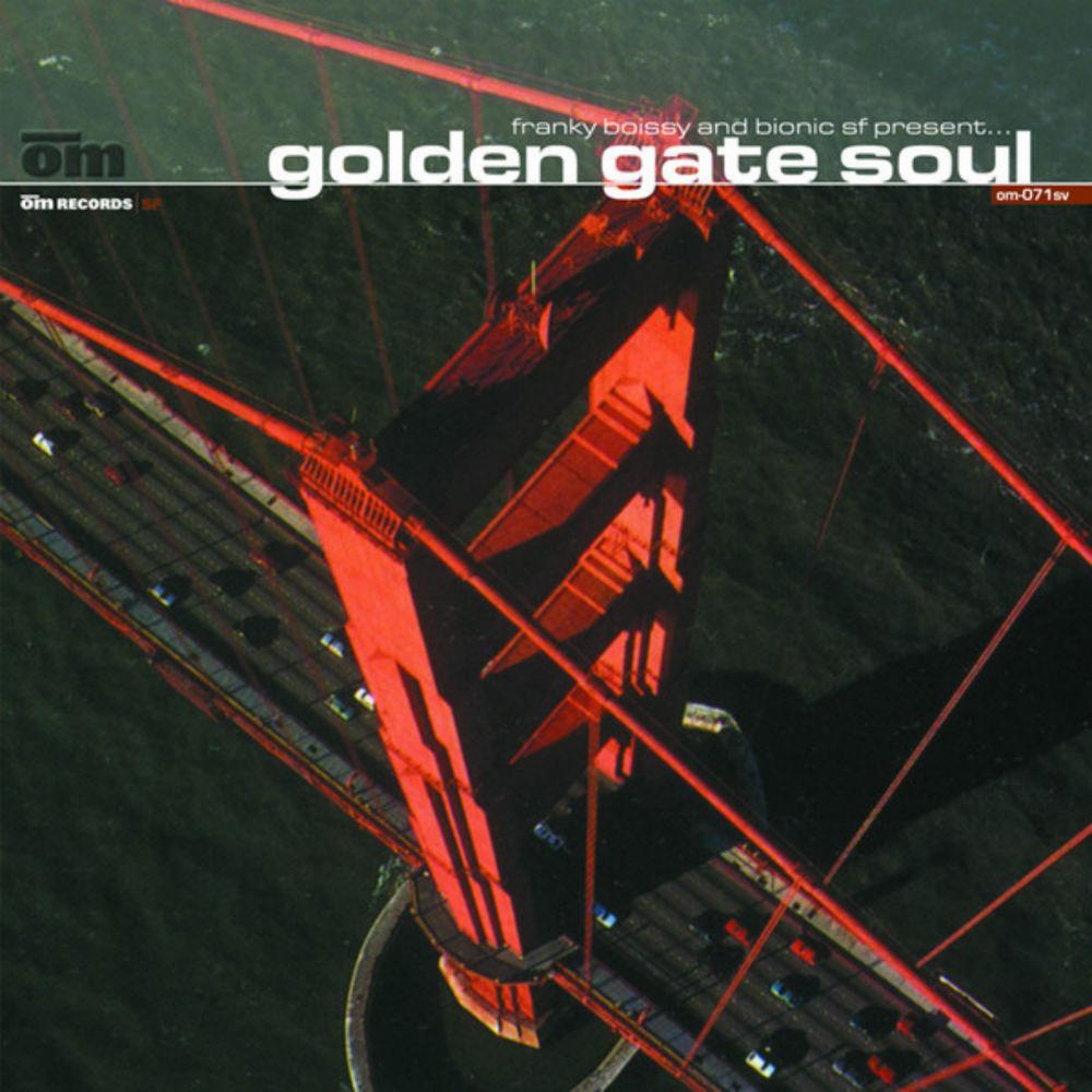 Franky Boissy & Bionic SF - Golden Gate Soul