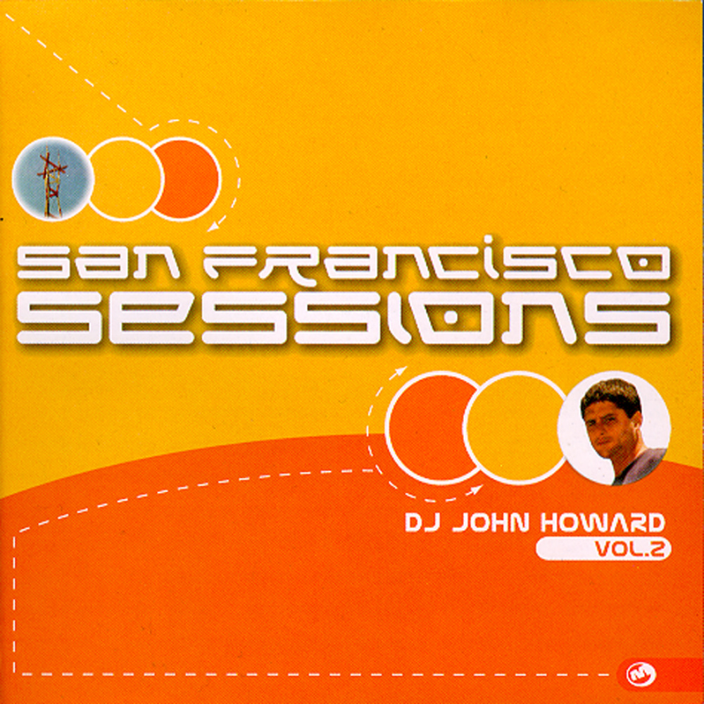 Various Artists - San Francisco Sessions V.2 (Mixed by John Howard)